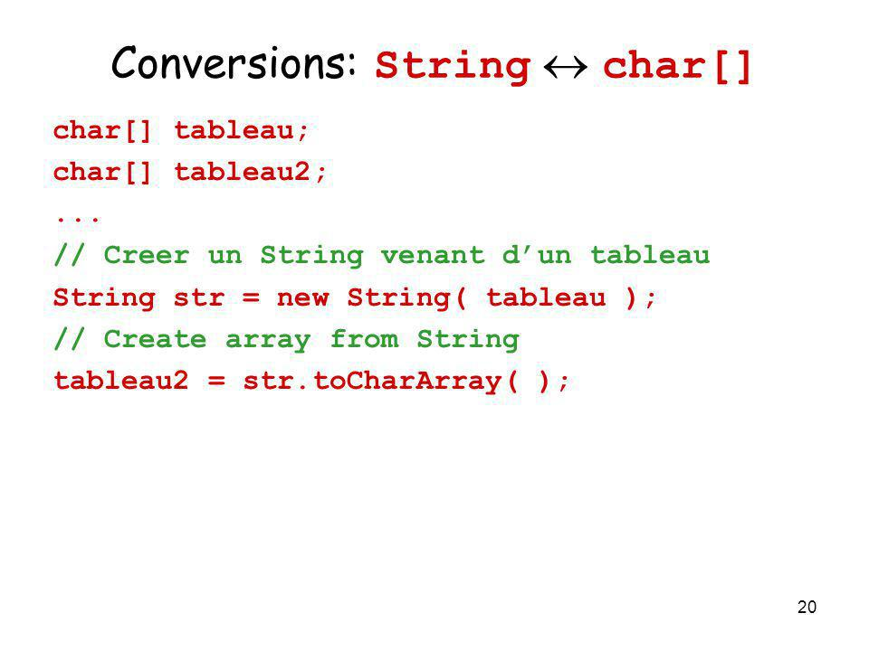 Conversions: String  char[]